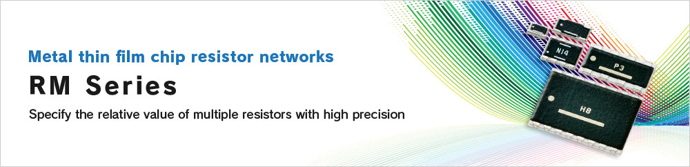 Metal thin film chip resistor networks RM Series